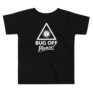 Toddlers Premium Tee - BOP Style 1W - Black & White - Bug Off Please!