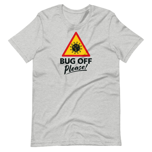 Unisex Premium Tee - BOP Style 1D - Bug Off Please!