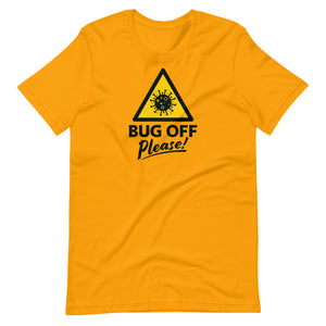 Unisex Premium Tee - BOP Style 1A - Bug Off Please!