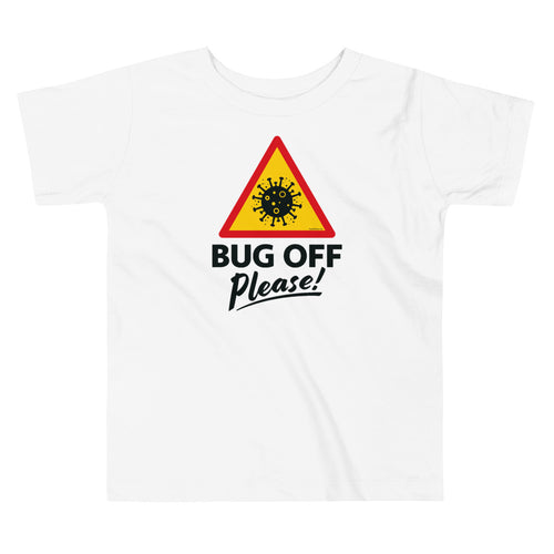 Toddlers Premium Tee - BOP Style 1D - Bug Off Please!