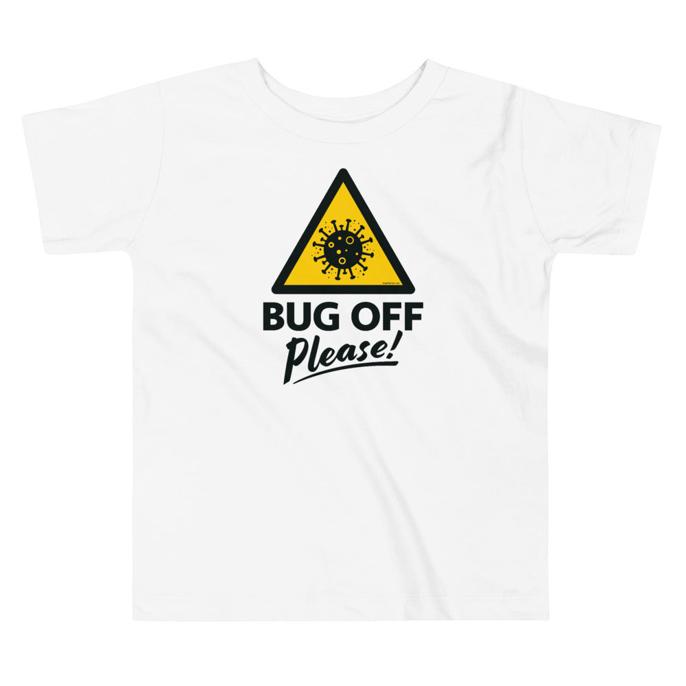 Toddlers Premium Tee - BOP Style 1A - Bug Off Please!
