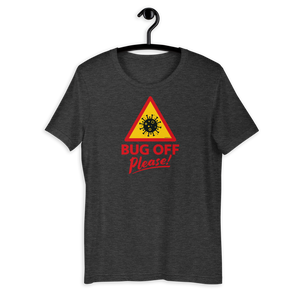 Mens Premium Tee - BOP style 1B - Bug Off Please!