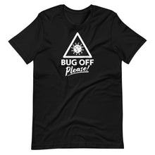 Load image into Gallery viewer, Unisex Premium Tee - BOP Style 1W - Black & White - Bug Off Please!