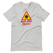 Load image into Gallery viewer, Unisex Premium Tee - BOP Style 1C - Bug Off Please!