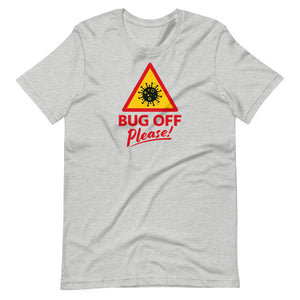 Unisex Premium Tee - BOP Style 1C - Bug Off Please!