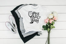 Load image into Gallery viewer, Rose All Day T-shirt, Sassy Quote Shirt, Cute T Shirt for Her, Cute Wine Lover T-shirts, Wine Shirt, Cute Shirt, Funny T-shirt