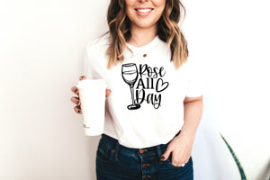 Rose All Day T-shirt, Sassy Quote Shirt, Cute T Shirt for Her, Cute Wine Lover T-shirts, Wine Shirt, Cute Shirt, Funny T-shirt