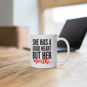 "White Ceramic Mug ""She has a good heart"""