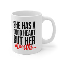 "Load image into Gallery viewer, White Ceramic Mug ""She has a good heart"""