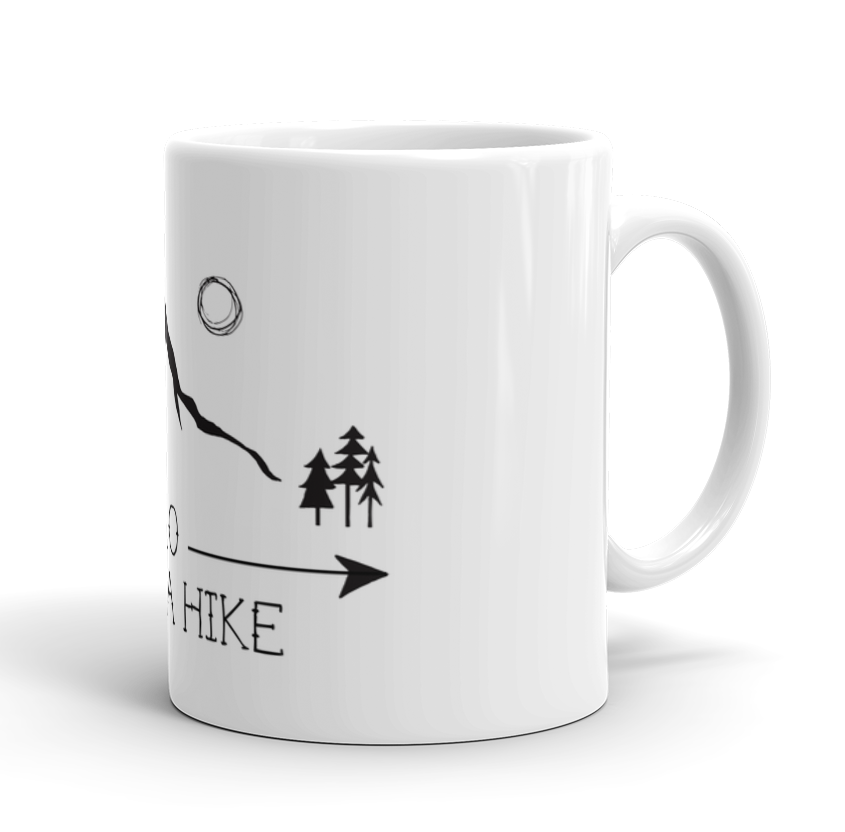 Coffee Mug / Go, take a hike - Cal31.com