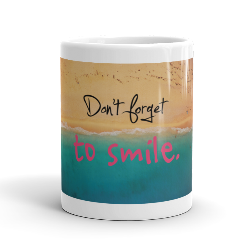 Coffee Mug / Don't forget to smile...:-) - Cal31.com