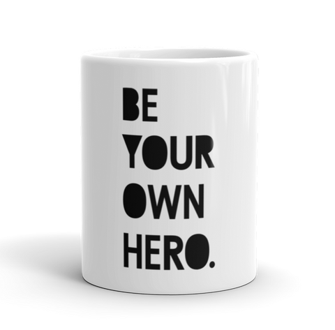 Coffee Mug / Be Your Own Hero - Cal31.com