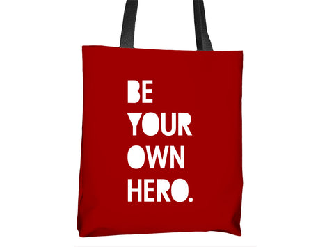 Be Your Own Hero Tote Bag - Cal31.com