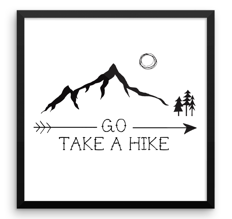 Wall Art / Go - Take a hike! - Cal31.com