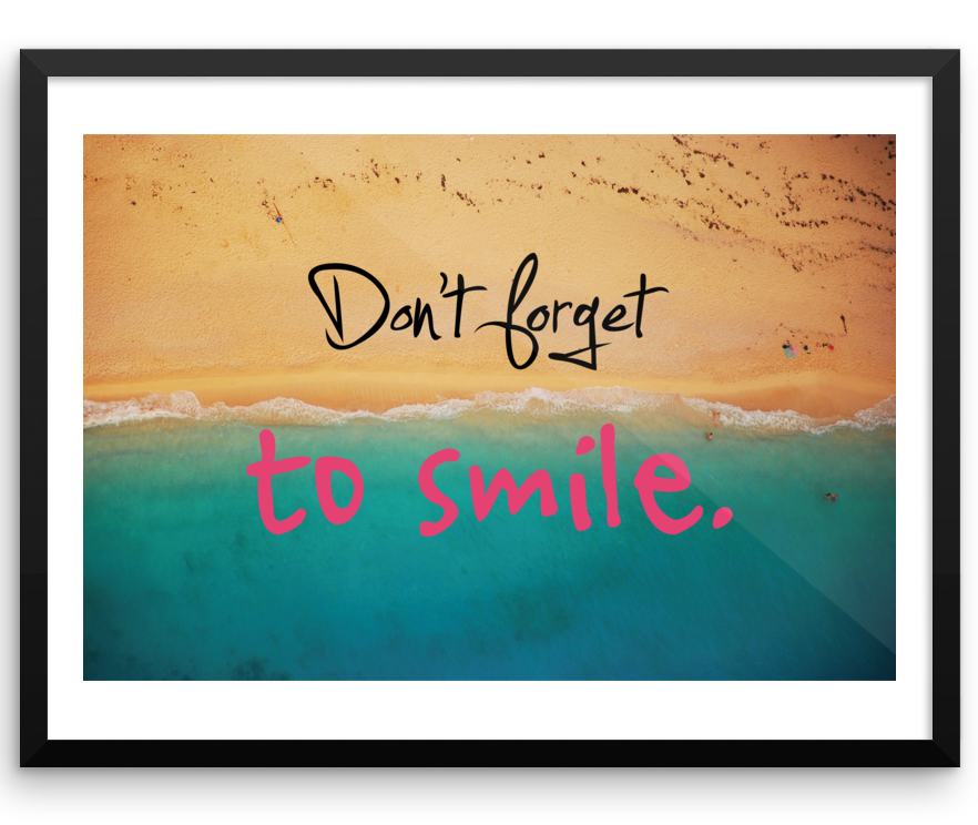 Wall Art / Don't forget to smile - Cal31.com