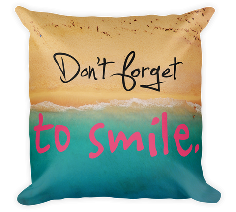 Decorative Throw Pillow / Don't forget to Smile / Ocean & Beach - Cal31.com