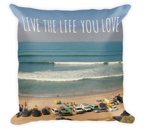 Decorative Throw Pillow / Live the Life you Love (San Onofre, California, Pacific Ocean) - Cal31.com