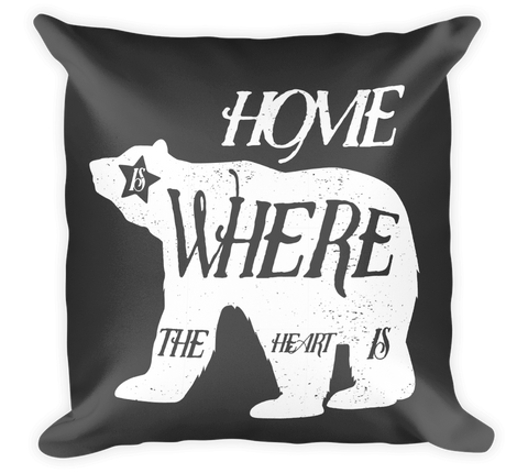Decorative Throw Pillow / Home is where the heart is...you mean California, right? - Cal31.com