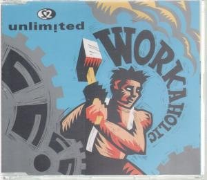 Workaholic - Unlimited - Audio CD