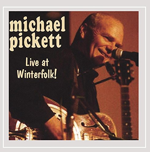 Live at Winterfolk! - Michael Pickett - Audio CD