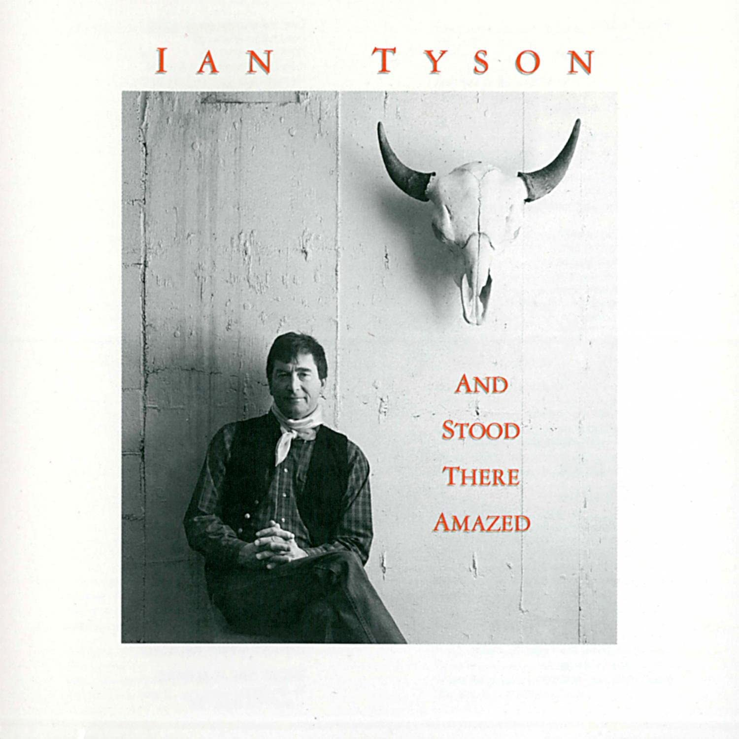 Ian Tyson - And Stood There Amazed, Audio CD