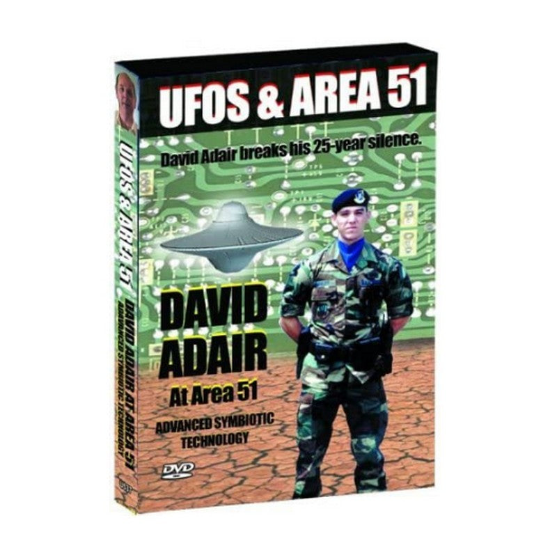 DVD UFOs and Area 51: David Adair At Area 51 Breaks His 25-Year Silence