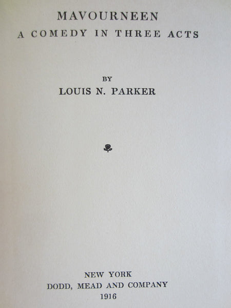 Mavourneen A Comedy in Three Acts Author Louis N Parker by Dodd Mead & Co - Designer Unique Finds   - 2