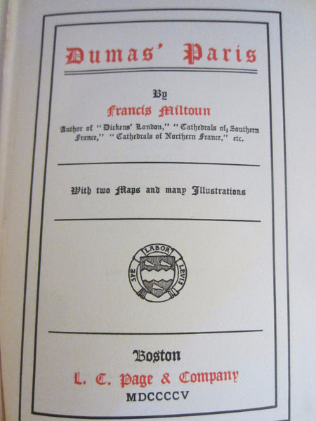 Dumas Paris Illustrated Book By Francis Miltoun Publisher L C Page Co - Designer Unique Finds   - 2