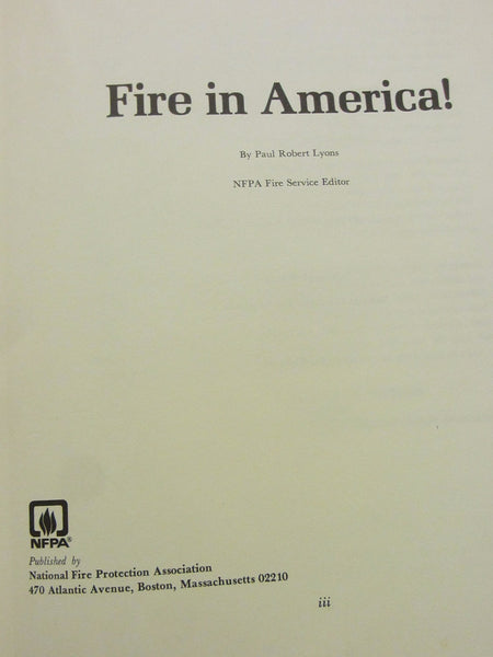 Fire in America By Paul Robert Lyons Illustrated First Edition Hard Copy Dust Jacket - Designer Unique Finds   - 6