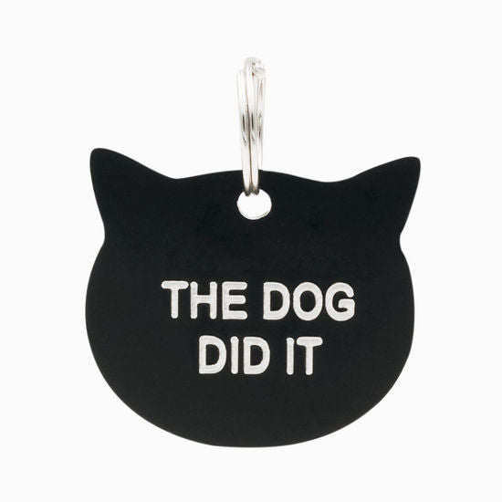 Say What: Pet Tag - The Dog Did It (Black)