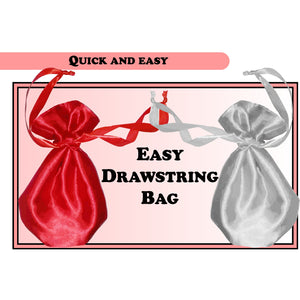 Sewing Pattern: Easy 10 step drawstring bag