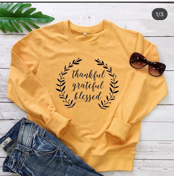 """Thankful-Grateful-Blessed"" Sweatshirt"