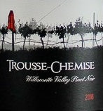 Trousse-Chemise, Willamette Valley, Pinot Nor 2018