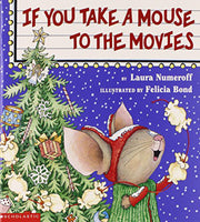 If You Take A Mouse To The Movies (paperback)
