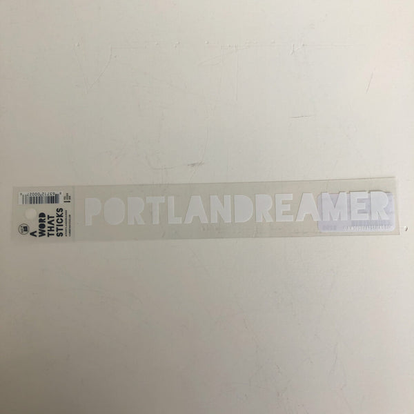 A Word That Sticks Locally Made Stickers - Portland Dreamer Clear Sticker