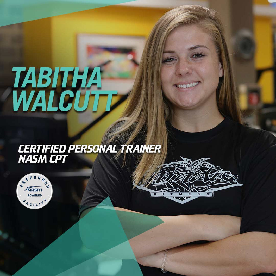 Tabitha Walcutt - 1 on 1 Personal Training Packages