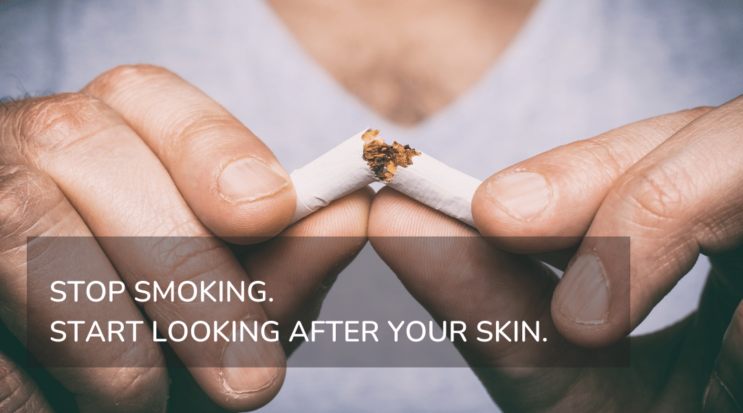 Image: Persons hands in view, they are breaking a cigarette in half. Text reads: STOP SMOKING. START LOOKING AFTER YOUR SKIN.