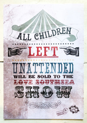 'Children Will Be Sold to the Love Southsea Show' Print