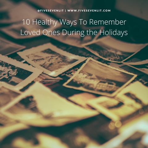 10 Healthy Ways to Remember Loved Ones During the Holidays. Photos in the background in sepia tone.