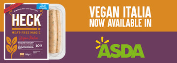 Buongiorno HECK Vegan Italia! Meat-Free Magic Hits Asda Stores