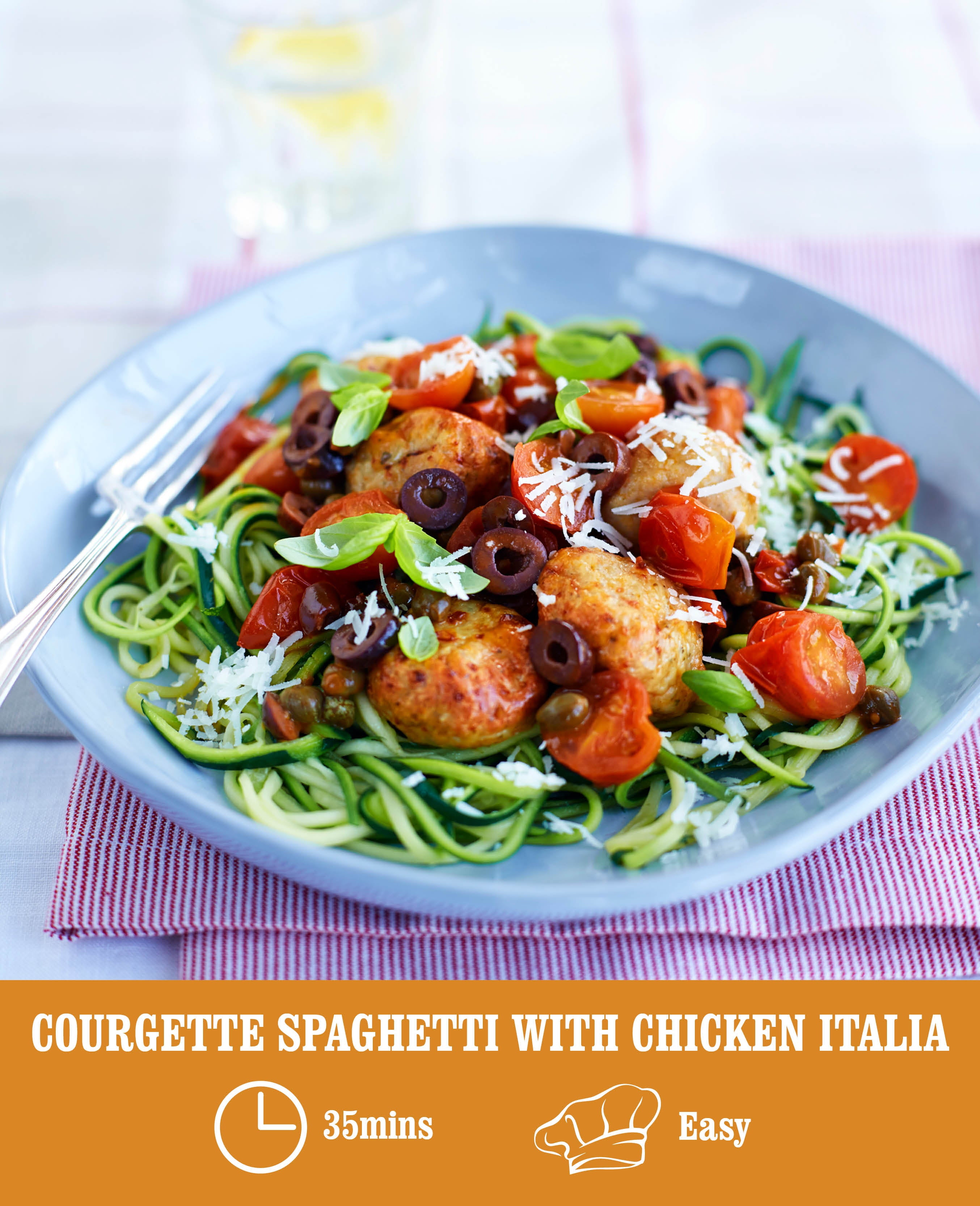 COURGETTE CHICKEN ITALIA SPAGHETTI WITH MEATBALLS