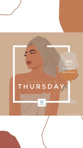The Natural Hair Salon Thirsty Thursday promo