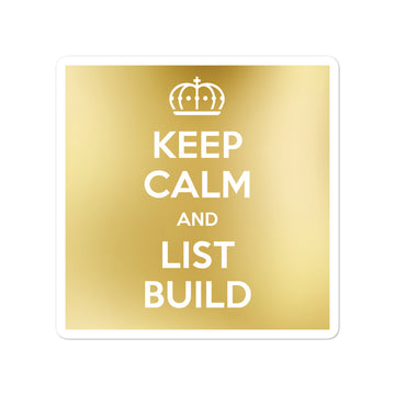 Keep Calm & List Build Stickers