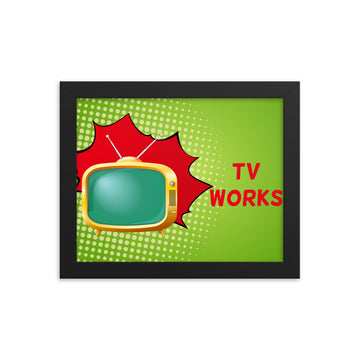 TV Works Framed Poster