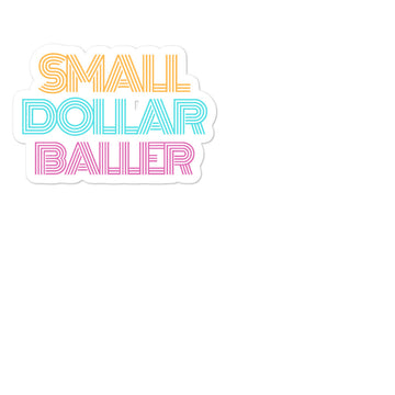 Small Dollar Baller Sticker