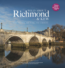 Load image into Gallery viewer, Wild about Richmond & Kew
