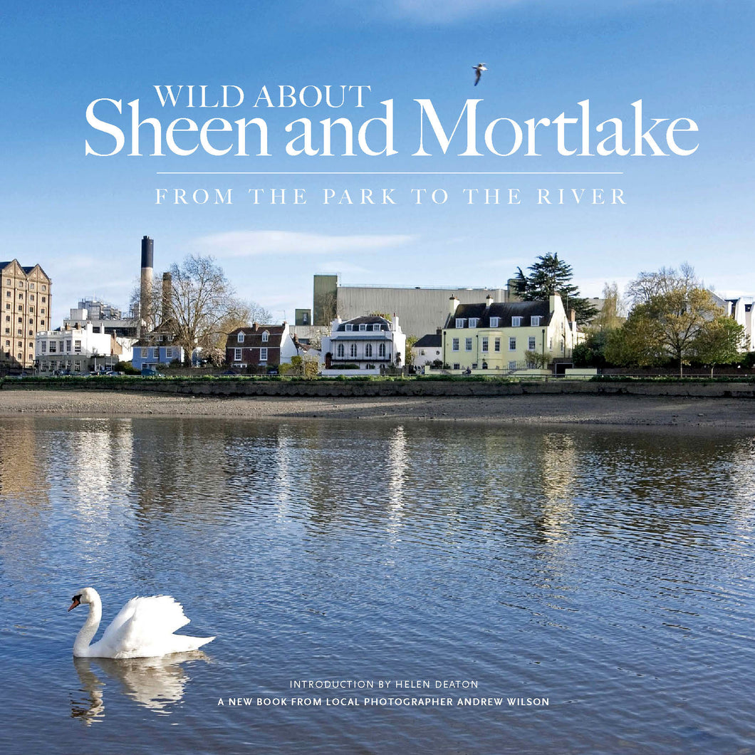 Wild about Sheen & Mortlake Book