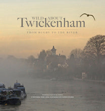 Load image into Gallery viewer, Wild about Twickenham Book, London Gift