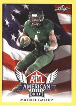 Load image into Gallery viewer, 2018 Leaf Draft Football Cards - All American Gold: #AA-09 Michael Gallup