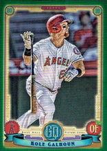 Load image into Gallery viewer, 2019 Topps Gypsy Queen Baseball GREEN Parallels: #219 Kole Calhoun